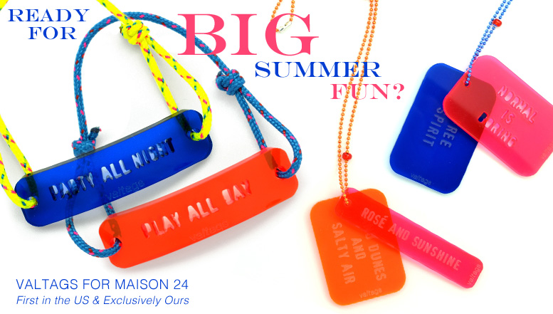 Valtags for Maison 24